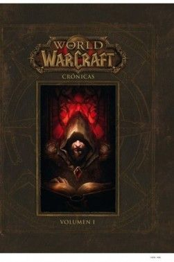 WORLD OF WARCRAFT. CRÓNICAS 1