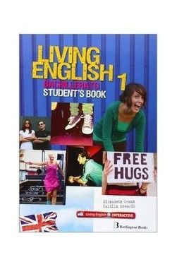 LIVING ENGLISH 1ST BACHILLERATO. STUDENT'S BOOK (ED.14)