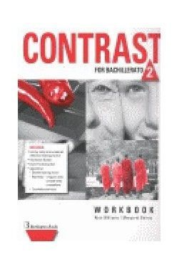 CONTRAST FOR 2ND BACHILLERATO. WORKBOOK