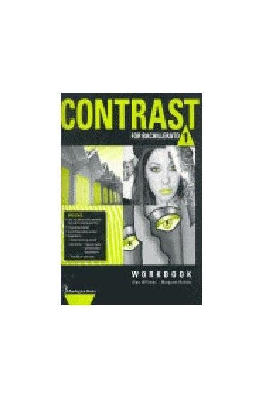 CONTRAST FOR 1ST BACHILLERATO. WORKBOOK
