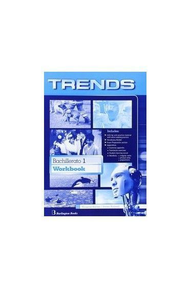 TRENDS 1ST BACHILLERATO. WORKBOOK