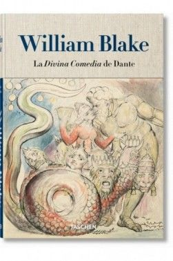 WILLIAM BLAKE. LA DIVINA COMEDIA DE DANTE