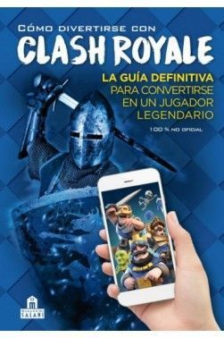 COMO DIVERTIRSE CON CLASH ROYALE