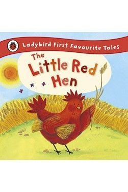 THE LITTLE RED HEN: LADYBIRD TALES