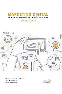 MARKETING DIGITAL. MOBILE MARKETING, SEO Y ANALÍTICA WEB